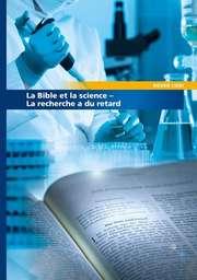 Bibel und Wissenschaft - Französisch