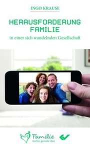 Herausforderung Familie in einer sich wandelnden Gesellschaft