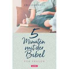 5 Minuten mit der Bibel für Frauen
