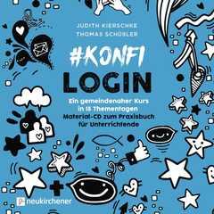 #konfilogin - Ein gemeindenaher Kurs in 15 Thementagen - CD-ROM