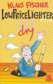 Der Lowpricelighter III (dry)