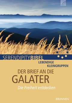 Serendipity Bibel: Der Brief an die Galater