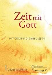 Zeit mit Gott 1. Quartal 2021 - Großdruck