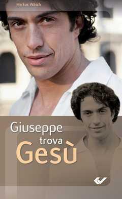 Giuseppe findet Jesus - italienisch