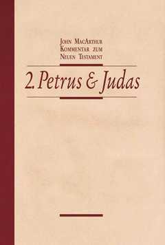 Der 2. Brief des Petrus/ Der Brief des Judas