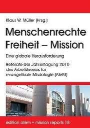 Menschenrechte - Freiheit - Mission