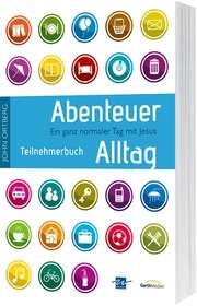Abenteuer Alltag - Teilnehmerbuch mit Andachten