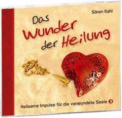 CD: Das Wunder der Heilung