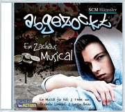 CD: Abgezockt - Ein Zachäus-Musical für Teens & Kids