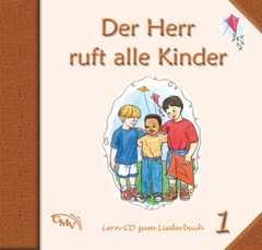CD: Der Herr ruft alle Kinder 1