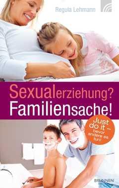 Sexualerziehung? Familiensache!