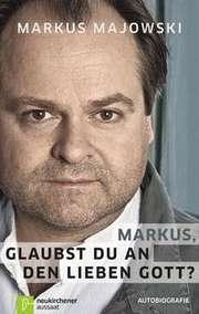 Markus, glaubst du an den lieben Gott?
