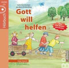 Gott will helfen - Hörbuch