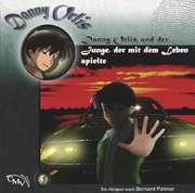 Danny Orlis und der Junge, der mit dem Leben spielte
