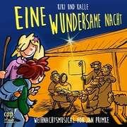 CD: Kiki und Kalle - Eine wundersame Nacht
