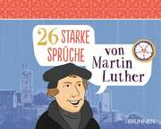 26 starke Sprüche von Martin Luther - Aufstellbuch