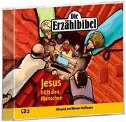 Jesus hilft den Menschen - Die Erzählbibel