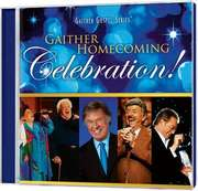 CD: Gaither Homecoming Celebration