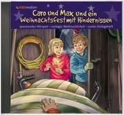 CD: Caro und Max und ein Weihnachtsfest mit Hindernissen