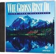 CD: Wie gross bist Du - JT-Klassiker